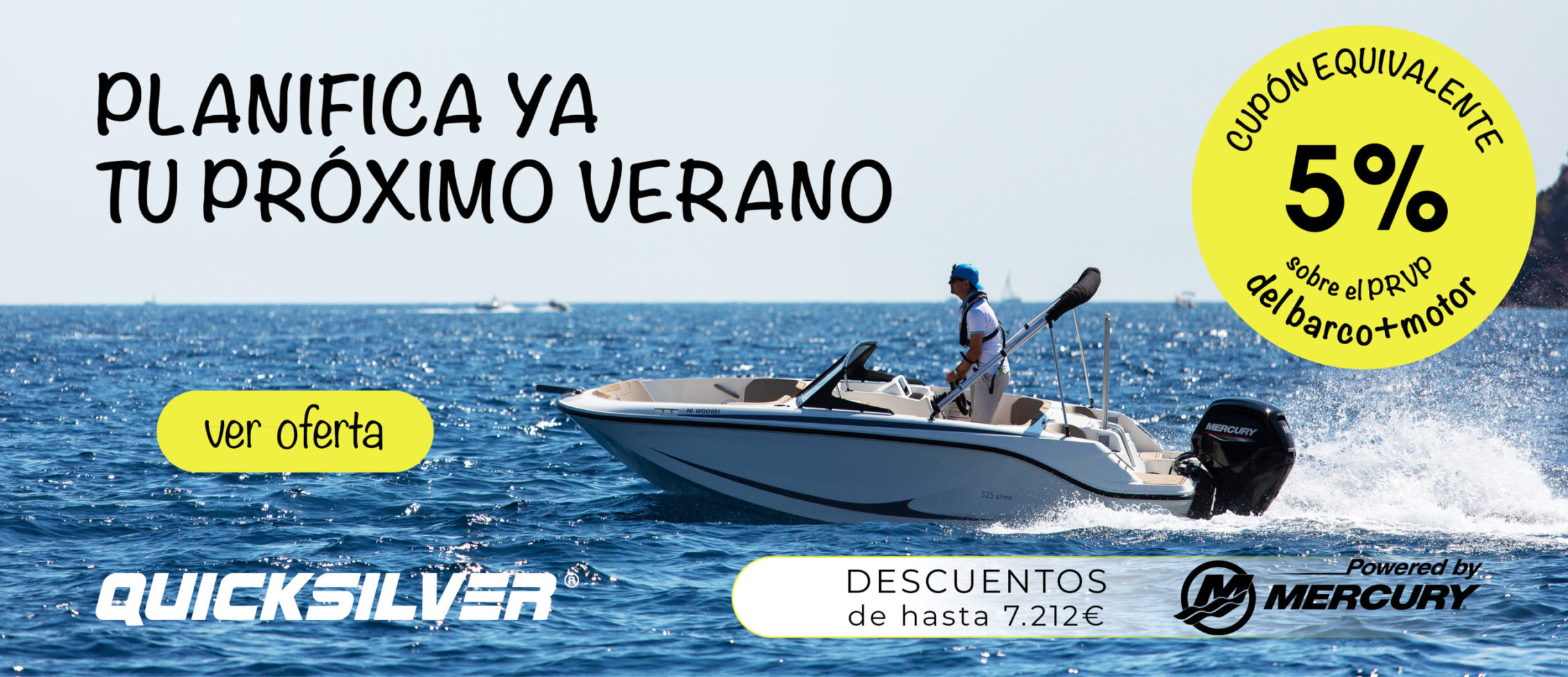 planifica prepara tu proximo verano oferta embarcacion barco quicksilver oferta salon nautico barcelona 2021 bayliner fueraborda mercury